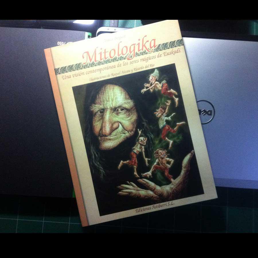 """IMG MITOLOGIKA FOTO900 Portada """"Mitologika"""" Ilustración de Mitos y Leyendas Vascas Trabajos Realizados Mitos y Leyendas Mitologika Ilustración en Bilbao Ilustración"""